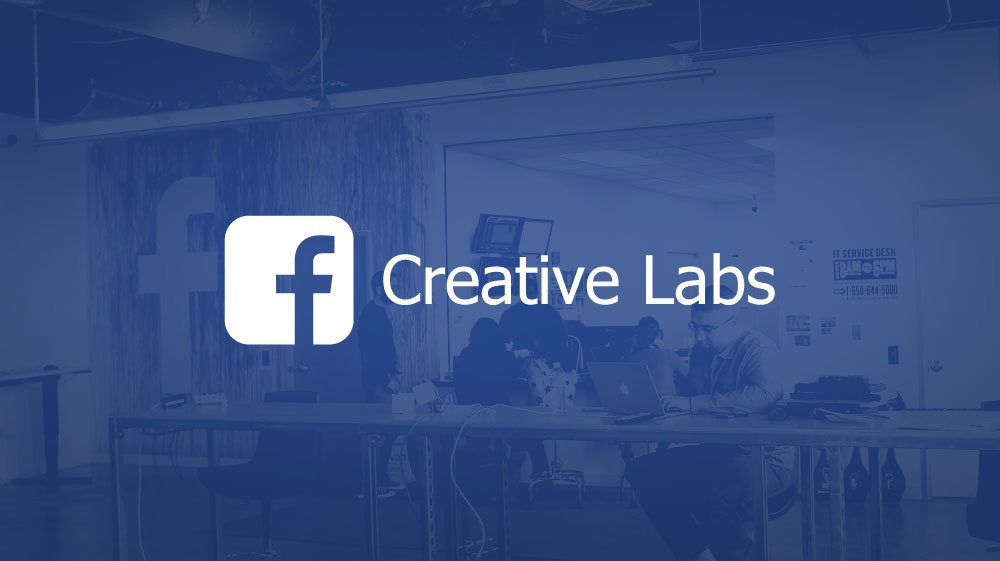 Facebook closes its Creative Labs